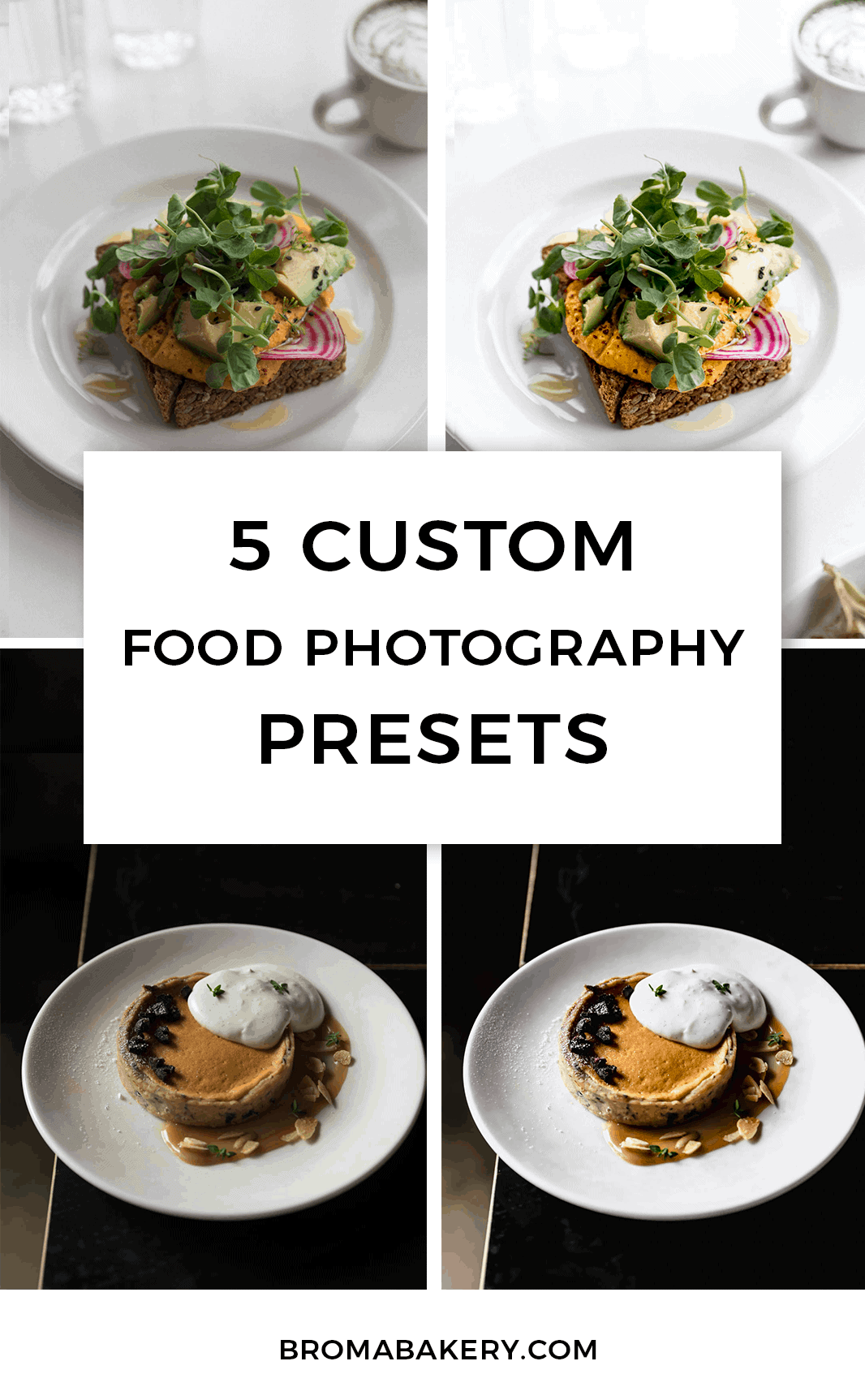 5 Custom Lightroom Food Photography Presets! - Broma Bakery