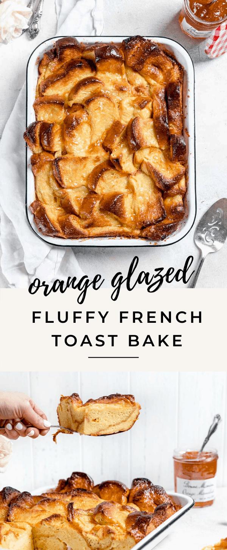 orange marmalade french toast bake